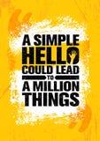 Eenvoudig Hello kon tot Miljoen Dingen leiden Het inspireren Creatief de Affichemalplaatje van het Motivatiecitaat Stock Fotografie