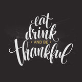 Eet, drink en ben dankbare Hand getrokken inschrijving, het ontwerp van de dankzeggingskalligrafie Vakantie die voor uitnodiging  vector illustratie