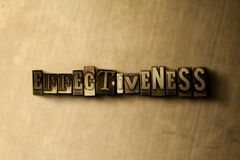 EFFECTIVENESS - close-up of grungy vintage typeset word on metal backdrop Stock Image