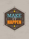 Effectuez-la se produire Citation créative de motivation Concept exceptionnel d'inspiration d'affiche de typographie de vecteur illustration libre de droits