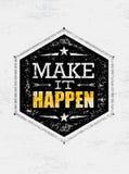 Effectuez-la se produire Citation créative de motivation Concept exceptionnel d'inspiration d'affiche de typographie de vecteur illustration stock