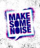 Effectuez un certain bruit Calibre créatif de inspiration urbain d'affiche de citation de motivation Concept de construction de b illustration de vecteur