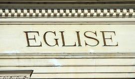 Eglise - church word on building Royalty Free Stock Photos