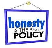 Ehrlichkeit ist das beste Politik-Speicher-Unternehmens-Zeichen Lizenzfreies Stockbild