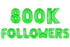 Eight hundred thousand followers, green color Royalty Free Stock Photos