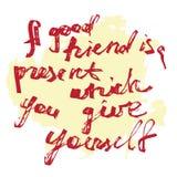 Ein guter Freund ist ein Geschenk, das Sie youself geben lizenzfreie abbildung