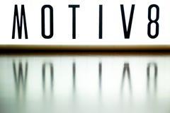 Ein Licht herauf Brett zeigt die Phrase MOTIV8 an Lizenzfreies Stockbild