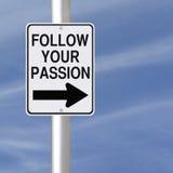 Folgen Sie Ihrer Leidenschaft Lizenzfreies Stockbild