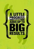 Ein wenig Fortschritt, den jeder Tag oben großen Ergebnissen hinzufügt Anspornende kreative Motivations-Zitat-Plakat-Schablone lizenzfreie abbildung