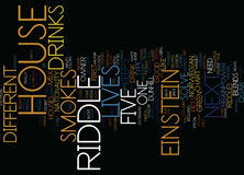 Einstein S Riddle Can You Solve It Word Cloud Concept. Einstein S Riddle Can You Solve It Text Background Word Cloud Concept Royalty Free Stock Photos