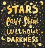 Ejemplo conceptual del vector del arte de la frase de las letras Las estrellas de la cita pueden brillo del ` t sin oscuridad Car libre illustration