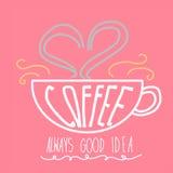 Ejemplo siempre bueno de las letras de la palabra de la idea de la taza de café Imagenes de archivo