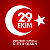 29 Ekim Cumhuriyet Bayraminiz kutlu olsun. Translation: 29 october Happy Republic Day Turkey. Stock Photo
