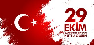 29 Ekim Cumhuriyet Bayraminiz kutlu olsun. Translation: 29 october Happy Republic Day Turkey. Stock Photography