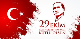 29 Ekim Cumhuriyet Bayraminiz kutlu olsun. Translation: 29 october Happy Republic Day Turkey. Stock Photos