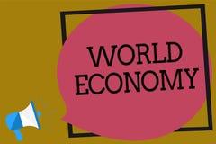 Ekonomi för värld för textteckenvisning Handlar globala världsomspännande internationella marknader för begreppsmässigt foto loud royaltyfri illustrationer