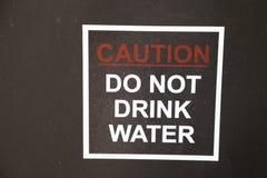 ¡El advisory- del viaje y del agua no bebe el agua! Imagen de archivo libre de regalías