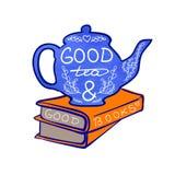 El buen té del ` y las letras manuscritas del buen ` de los libros en la tetera y la mano dibujadas garabatean los libros Fotos de archivo