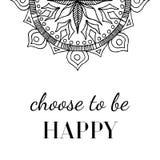 El cartel de motivación en el estilo de Boho 'elige ser feliz 'y mandala ilustración del vector