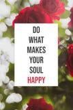 El cartel inspirado hace qué hace su alma feliz foto de archivo