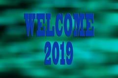 EL CONCEPTO DEL AÑO NUEVO 2019 CON EL TEXTO DA LA BIENVENIDA A 2019 SOBRE BACKGR BORROSO fotos de archivo