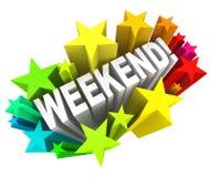 El fin de semana protagoniza la rotura emocionante de sábado domingo de la palabra Fotos de archivo libres de regalías