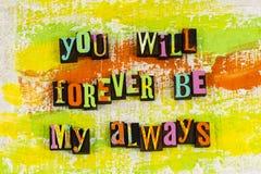 El Forever sea mi siempre amante imágenes de archivo libres de regalías
