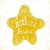 El futuro nos inspira Estrella con el cartel dibujado mano de la tipografía Tipografía inspirada Imágenes de archivo libres de regalías