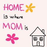 El hogar es donde est? la mam? El día de madre exhausto de la tarjeta de felicitación de la mano ilustración del vector