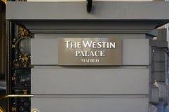 El hotel del palacio de Westin de la señal en Madrid, España Imágenes de archivo libres de regalías