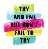 El intento y el fall pero no fallan cita brillante de la motivación del intento de T Concepto creativo del cartel de la tipografí Foto de archivo