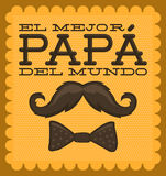 El mejor papa del mundo - World s best dad spanish Royalty Free Stock Photo