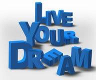 el mensaje de la inspiración del texto 3D vive su sueño Imágenes de archivo libres de regalías