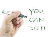 El mensaje inspirado de usted puede Di It escrito con la pluma fotos de archivo