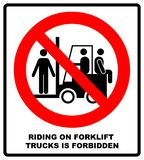 El montar en las carretillas elevadoras es símbolo prohibido Muestras de seguridad y sanidad profesionales No monte en la carreti ilustración del vector