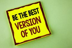 El mostrar de la nota de la escritura sea la mejor versión de usted Se inspire la exhibición de la foto del negocio que se consig fotografía de archivo
