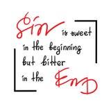 El pecado es dulce al principio pero amargo en las letras de motivación de la cita del final, cartel religioso libre illustration