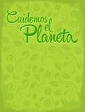 EL Planeta de Cuidemos - cuide para el español del planeta  Imagen de archivo libre de regalías