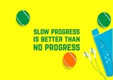El progreso lento es mejor que ningún progreso Citas de la motivación de la aptitud Concepto del deporte libre illustration