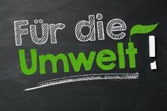 ¡El ¼ r de FÃ muere Umwelt! (Para el ambiente!) foto de archivo