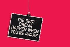 El texto de la escritura de la palabra el mejor sueño sucede cuando usted con referencia a está despierto El concepto del negocio libre illustration