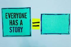 El texto de la escritura de la palabra todo el mundo tiene una historia El concepto del negocio para la narración del fondo que d imagenes de archivo