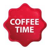 El tiempo del café brumoso subió botón rojo de la etiqueta engomada del starburst ilustración del vector