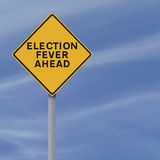 Election Fever Ahead. A modified sign indicating Election Fever Ahead Royalty Free Stock Images