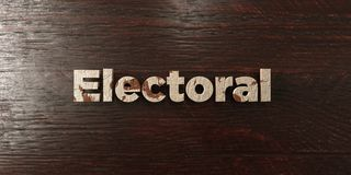 Electoral - grungy wooden headline on Maple  - 3D rendered royalty free stock image. This image can be used for an online website banner ad or a print postcard Stock Image