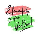 Elemental mi estimado Watson - divertido inspire la cita de motivación stock de ilustración