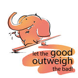 Elephant outweigh wish. Good outweigh bad. Humoristic card Royalty Free Illustration