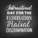 Elimination of Racial Discrimination. Internationsl Day for the Elimination of Racial Discrimination. Chalk lettering royalty free illustration