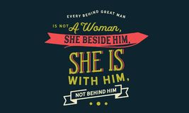 Elke achter grote man is geen vrouw, zij naast hem, is zij met hem, niet achter hem stock illustratie