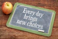 Elke dag brengt nieuwe keuzen op bord Stock Afbeelding
